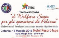 ACICASTELLO(CT)  18 MAGGIO 2018  TAVOLA ROTONDA: IL WELFARE STATE PER GLI OPERATORI DI POLIZIA