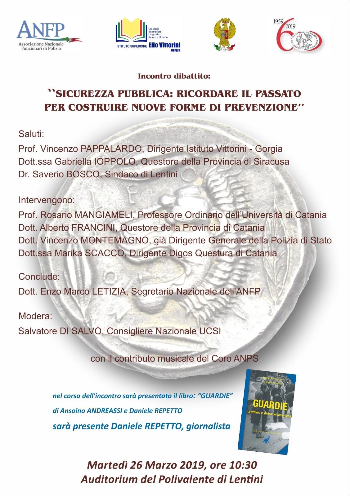 LENTINI 26 MARZO 2019 INCONTRO DIBATTITO: SICUREZZA PUBBLICA PER COSTRUIRE NUOVE FORME DI PREVENZIONE