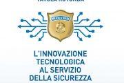 ROMA 16 APRILE 2019 TAVOLA ROTONDA: L'INNOVAZIONE TECNOLOGICA AL SERVIZIO DELLA SICUREZZA NAZIONALE